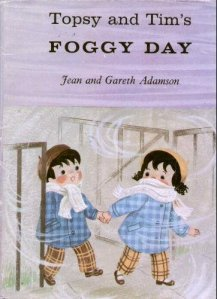 Topsy and Tim and the Foggy Day